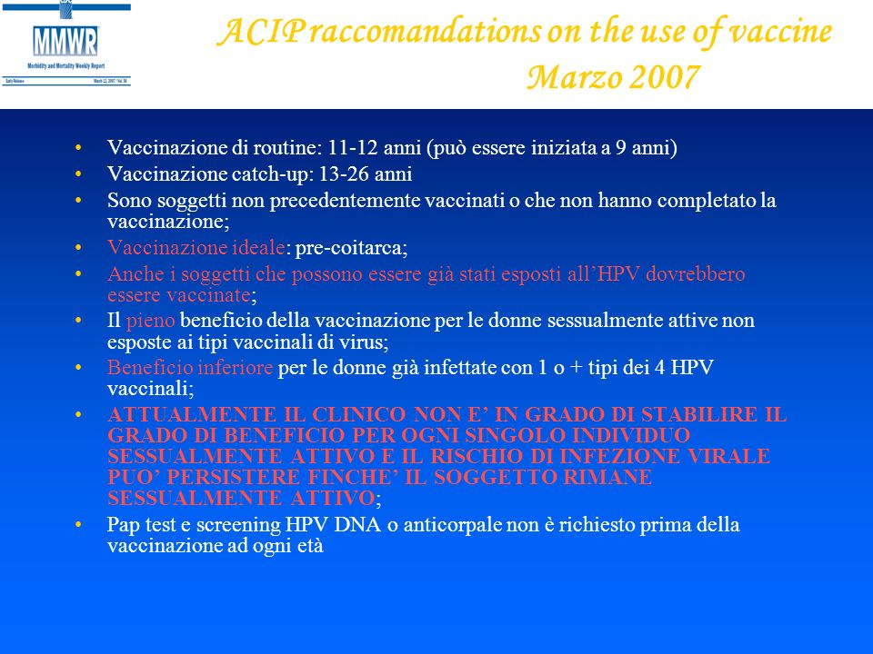 ACIP raccomandations on the use of vaccine Marzo 2007