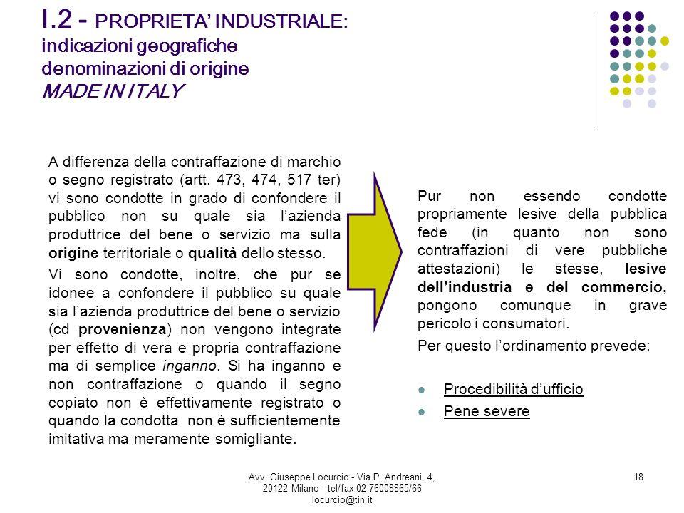I.2 - PROPRIETA' INDUSTRIALE: indicazioni geografiche denominazioni di origine MADE IN ITALY