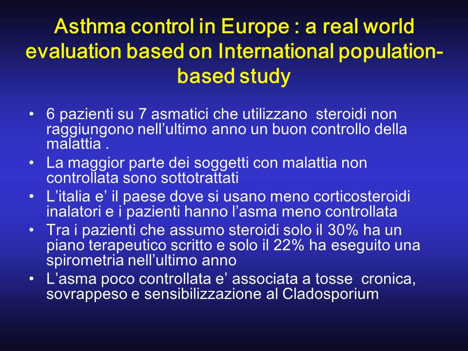 Asthma control in Europe : a real world evaluation based on International population-based study