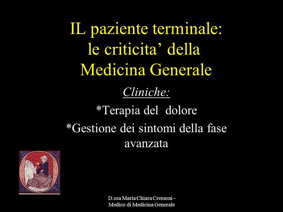 IL paziente terminale: le criticita' della Medicina Generale