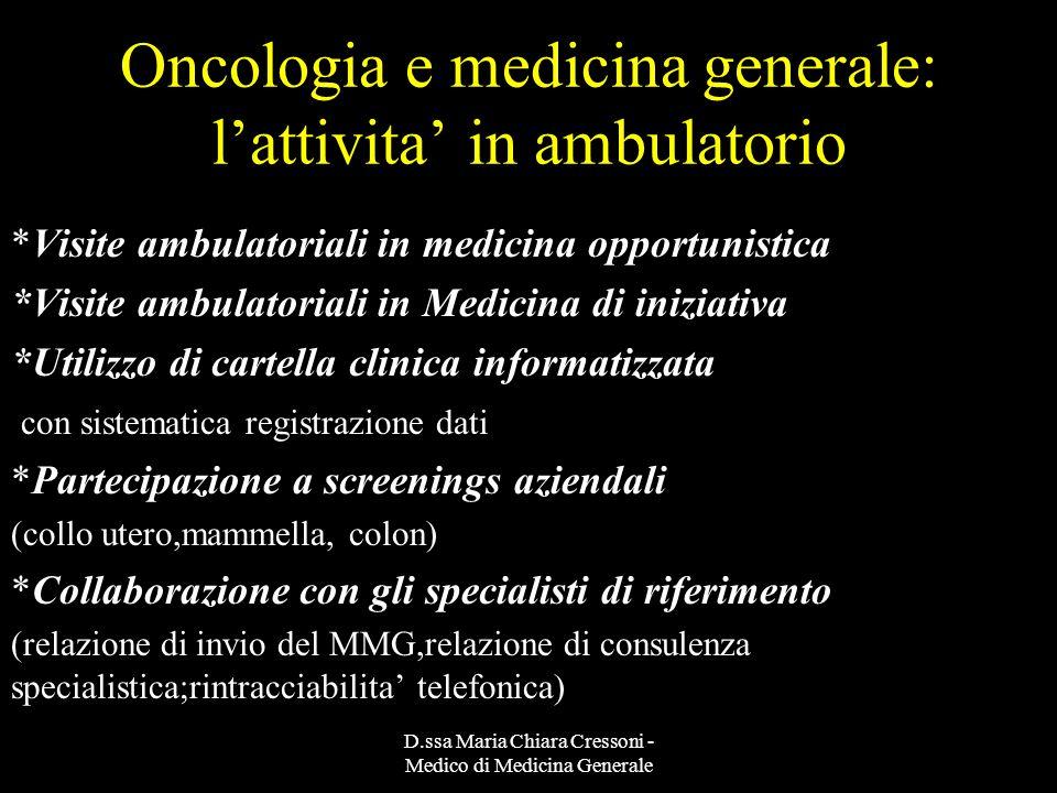 Oncologia e medicina generale: l'attivita' in ambulatorio