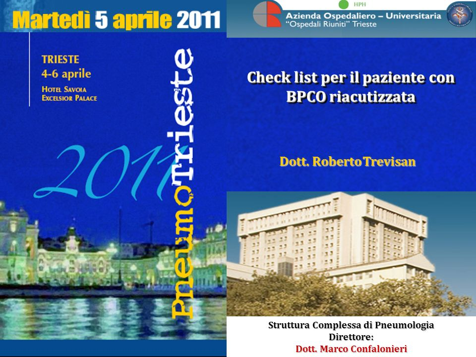 Struttura Complessa di Pneumologia Direttore: Dott. Marco Confalonieri