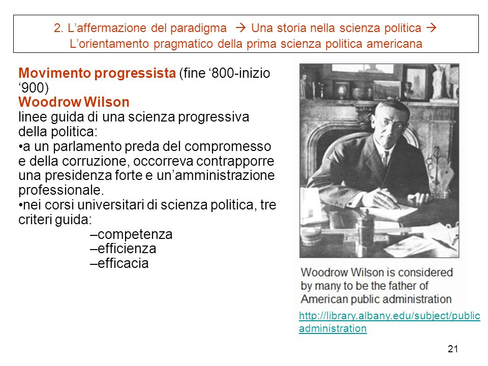 Movimento progressista (fine '800-inizio '900) Woodrow Wilson