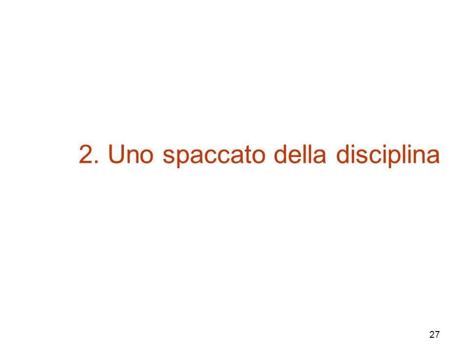 2. Uno spaccato della disciplina