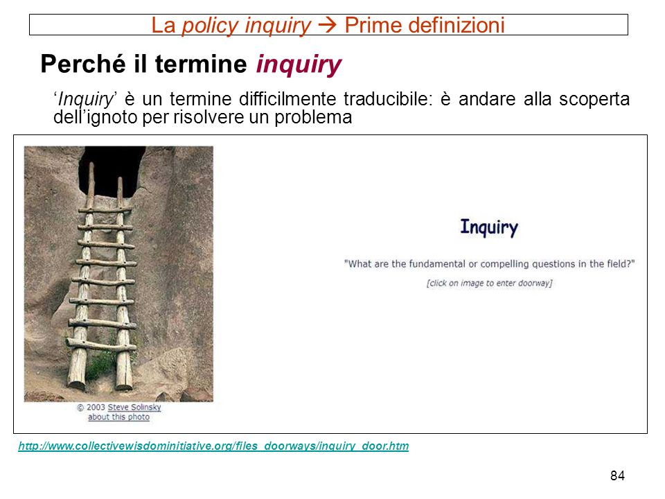 La policy inquiry  Prime definizioni