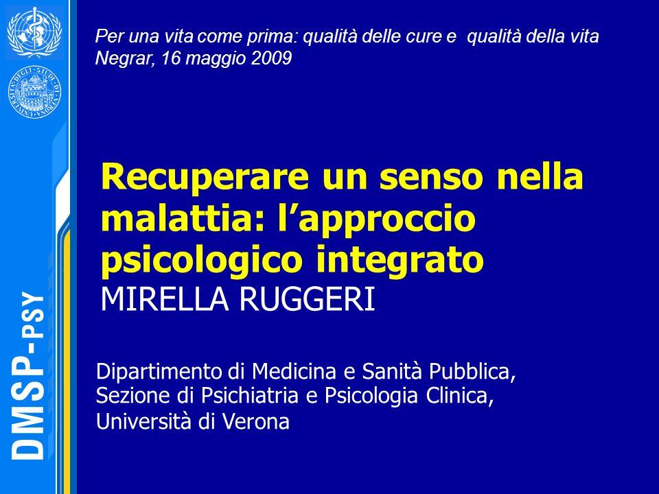 Recuperare un senso nella malattia: l'approccio psicologico integrato