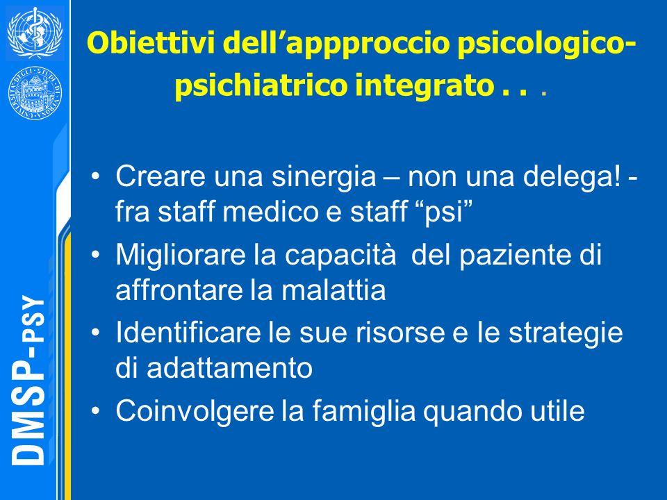 Obiettivi dell'appproccio psicologico-psichiatrico integrato . . .