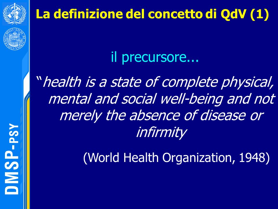 (World Health Organization, 1948)