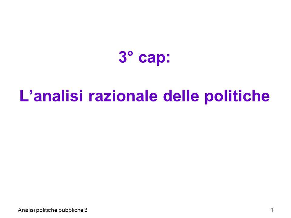 3° cap: L'analisi razionale delle politiche