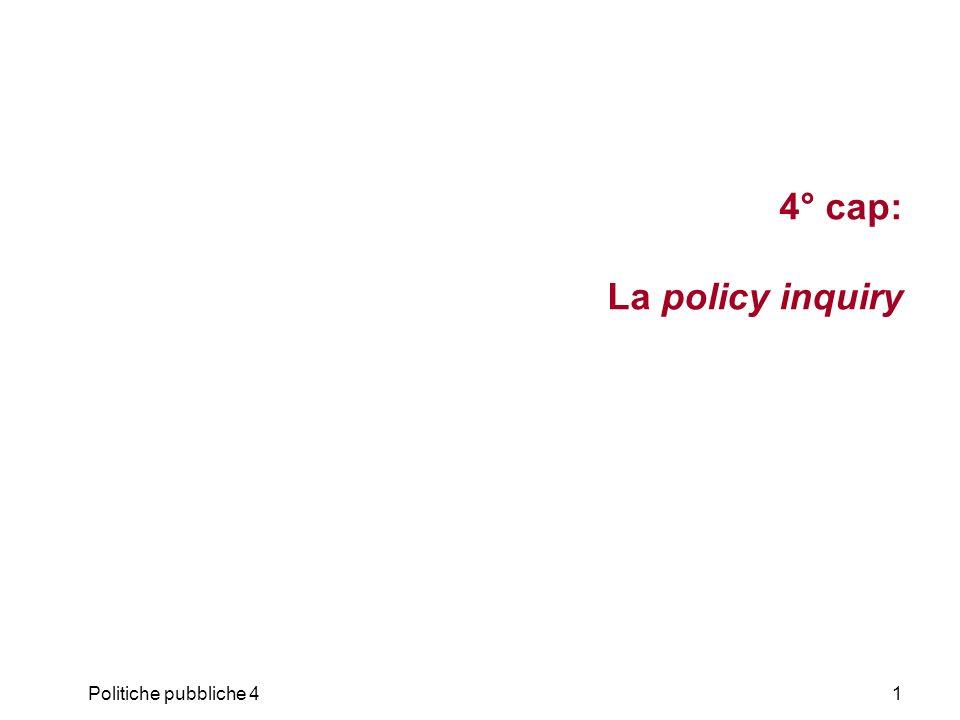 4° cap: La policy inquiry