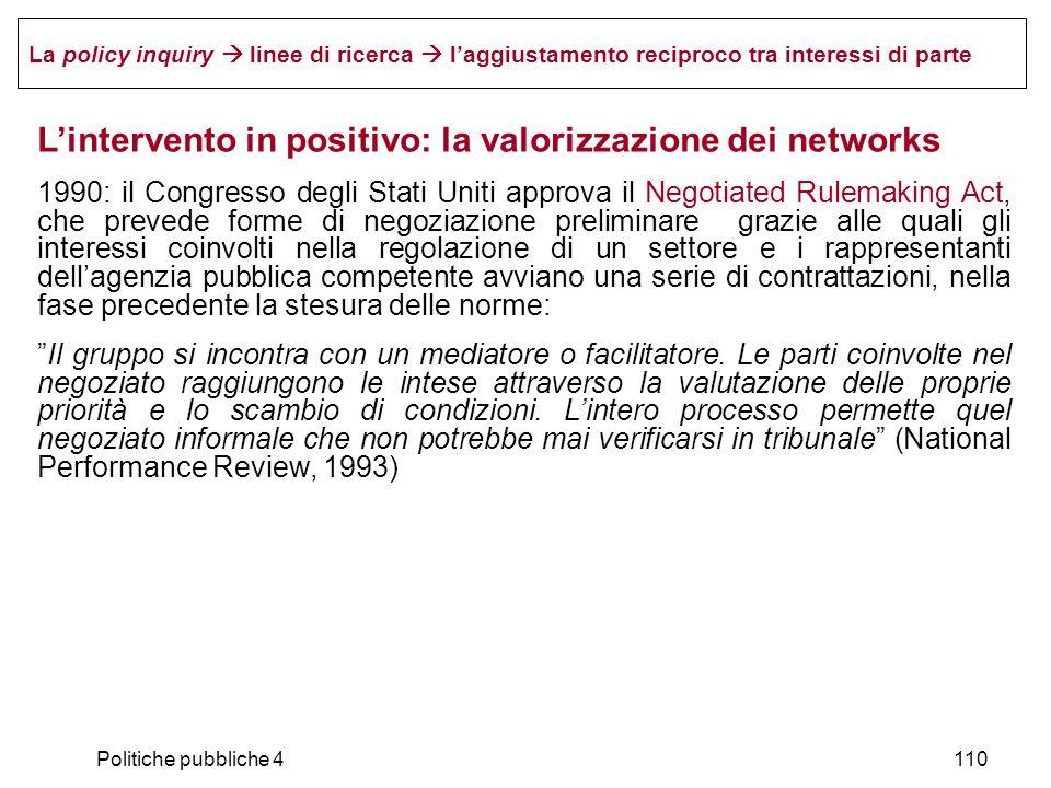 L'intervento in positivo: la valorizzazione dei networks