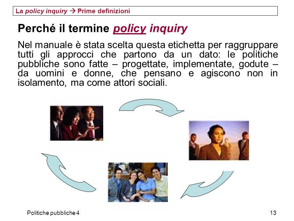 Perché il termine policy inquiry