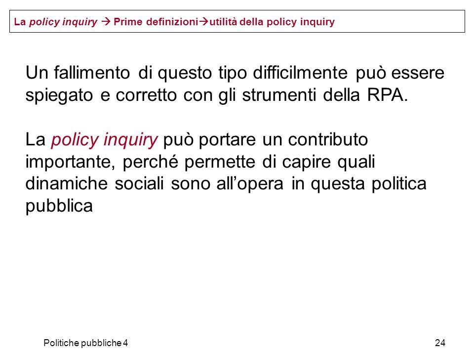 La policy inquiry  Prime definizioniutilità della policy inquiry