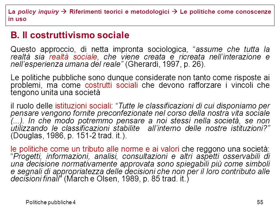B. Il costruttivismo sociale
