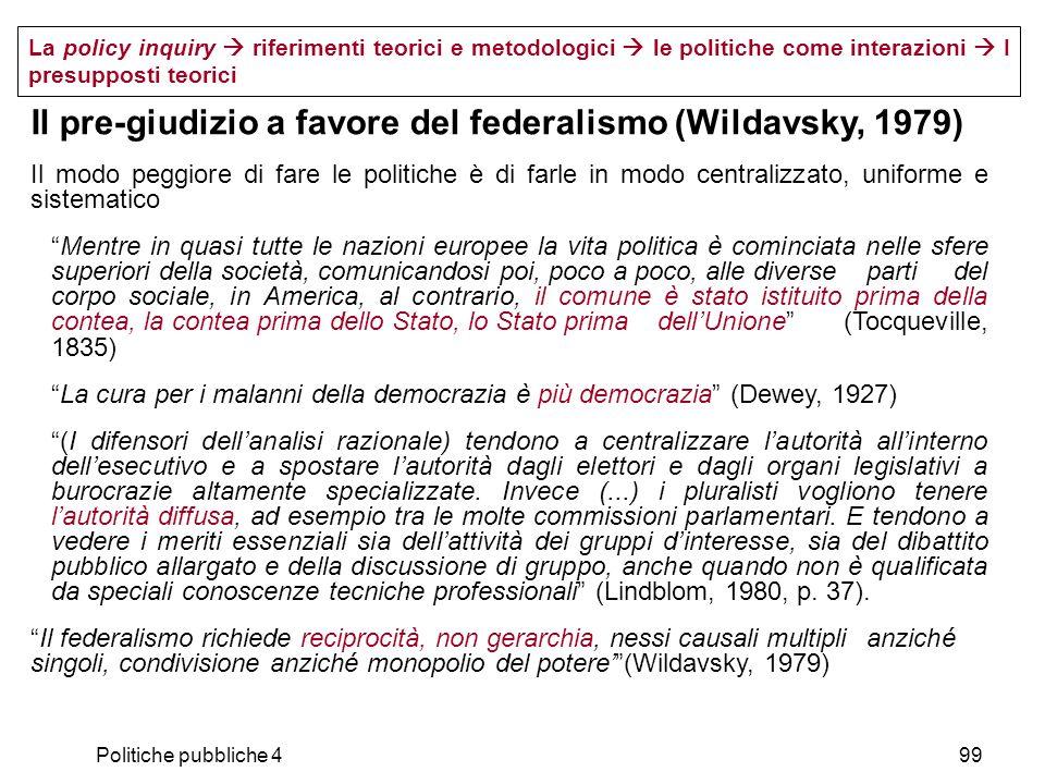 Il pre-giudizio a favore del federalismo (Wildavsky, 1979)
