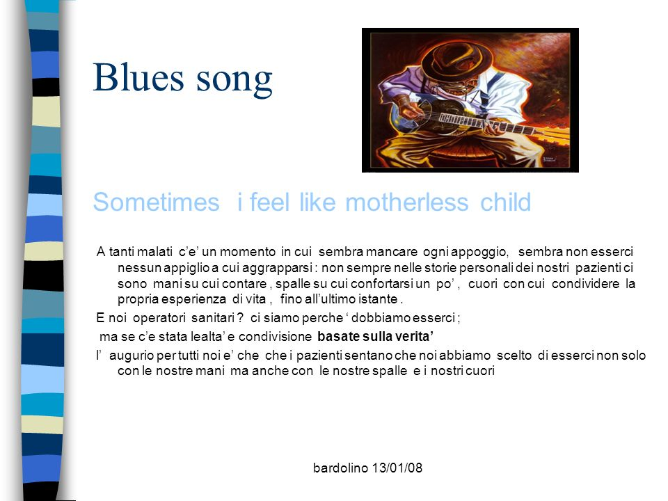 Blues song Sometimes i feel like motherless child