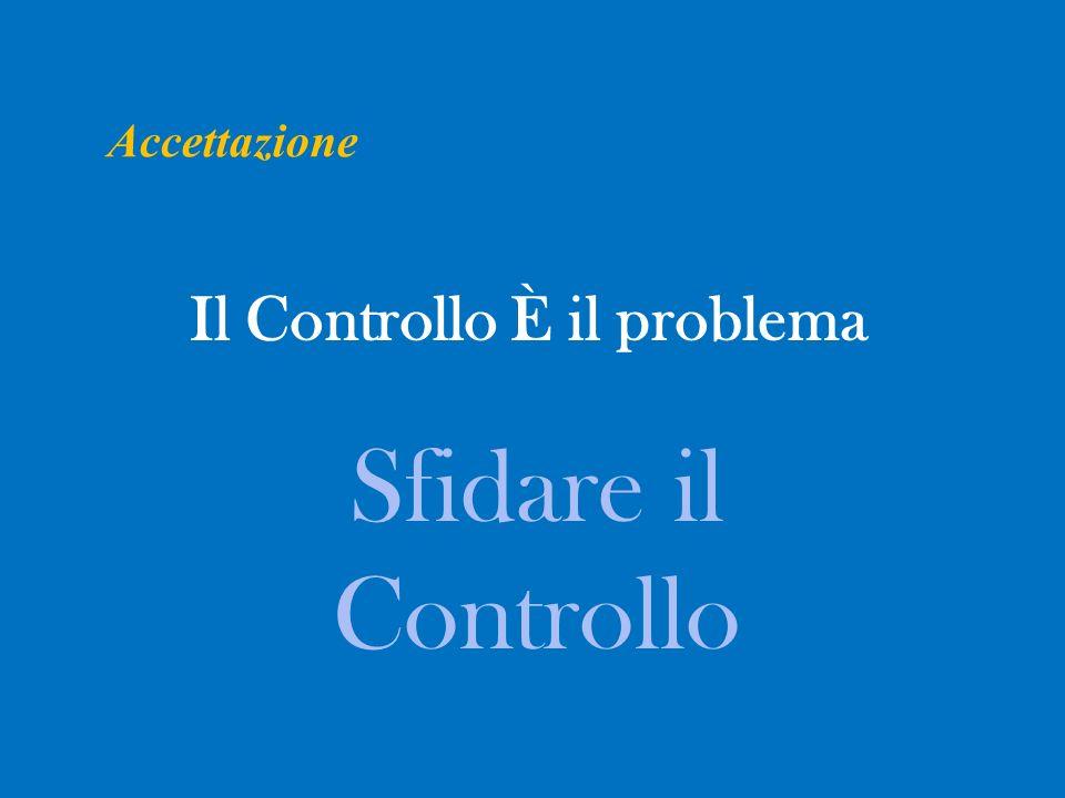 Il Controllo È il problema