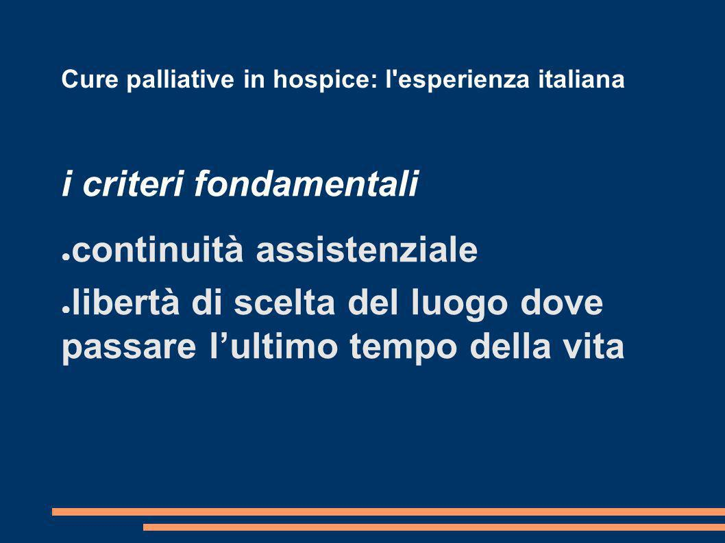 Cure palliative in hospice: l esperienza italiana