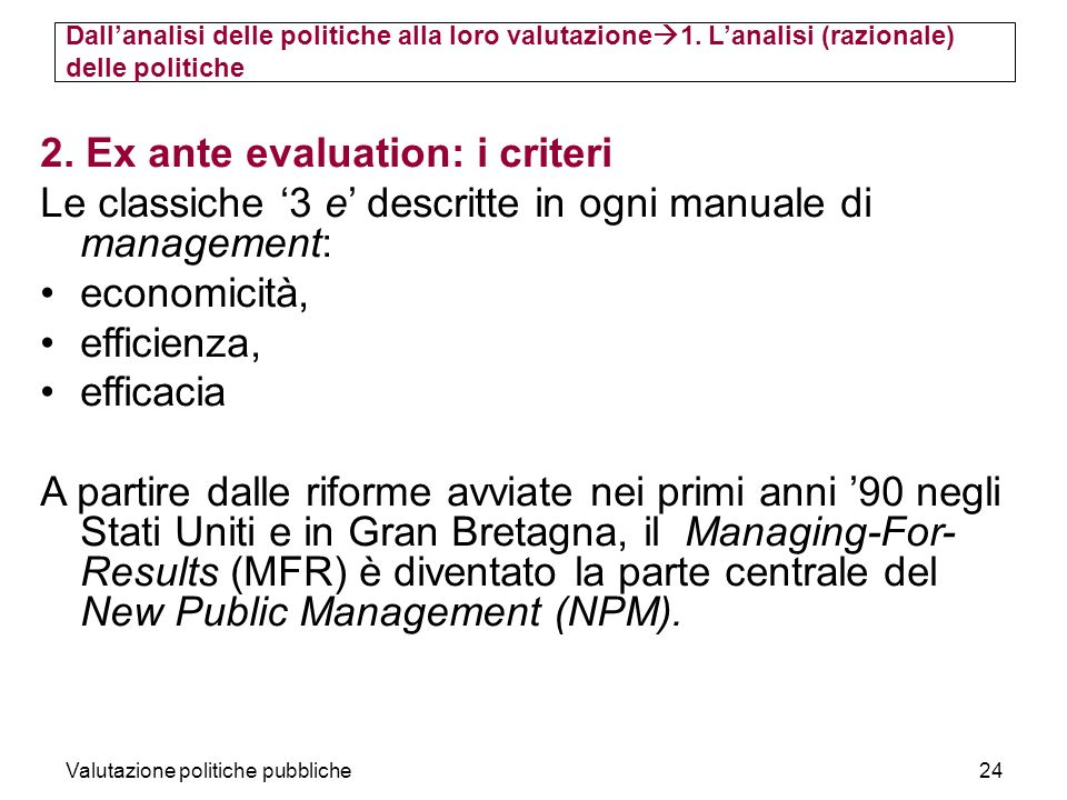 2. Ex ante evaluation: i criteri