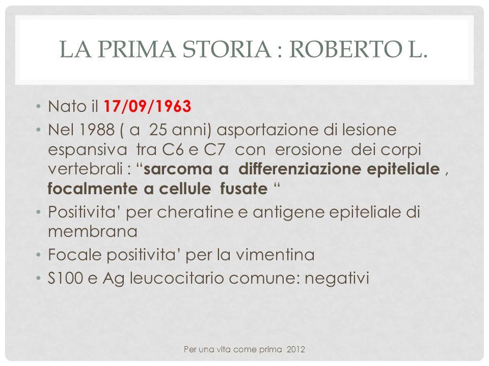 La prima storia : Roberto L.