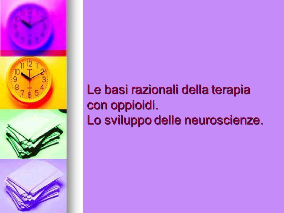 Le basi razionali della terapia con oppioidi