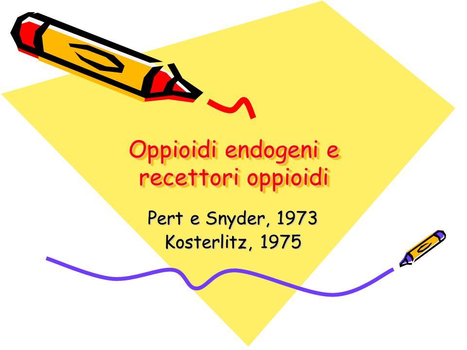 Oppioidi endogeni e recettori oppioidi