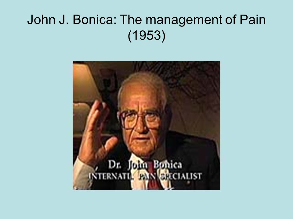 John J. Bonica: The management of Pain (1953)