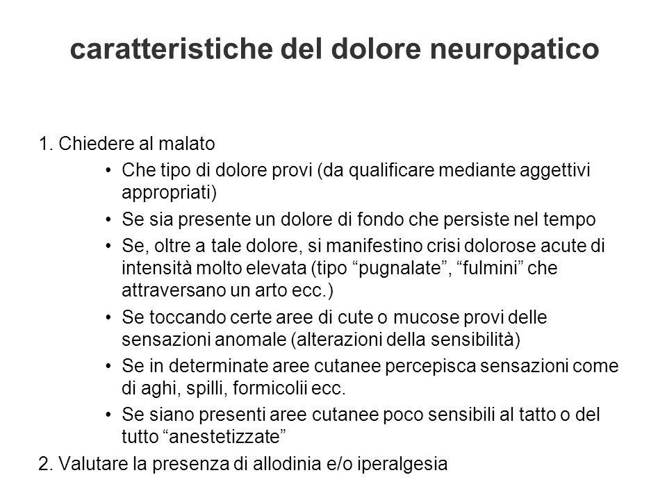 caratteristiche del dolore neuropatico