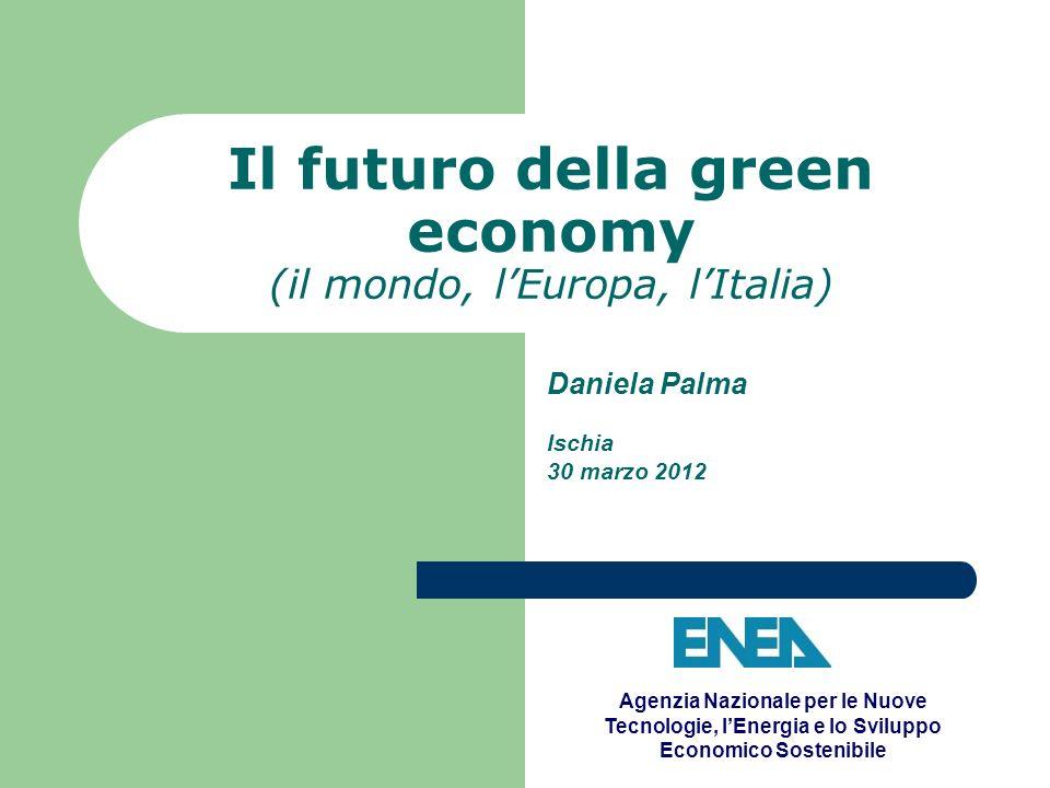 Il futuro della green economy (il mondo, l'Europa, l'Italia)