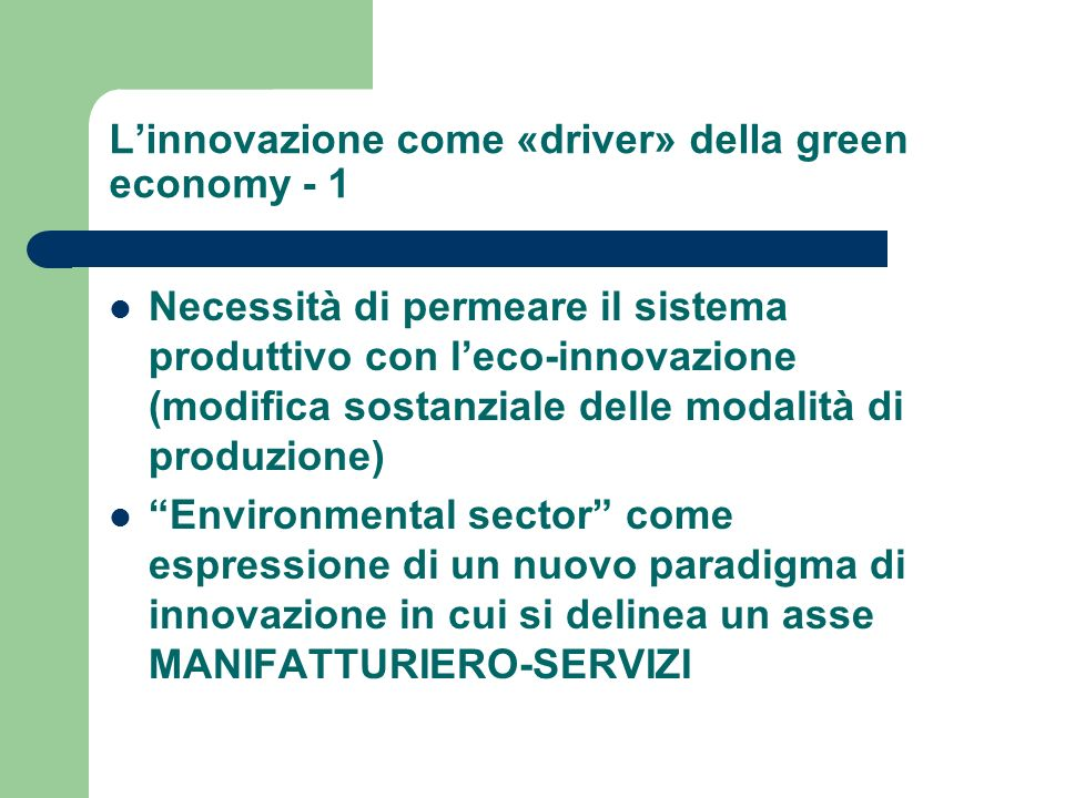 L'innovazione come «driver» della green economy - 1