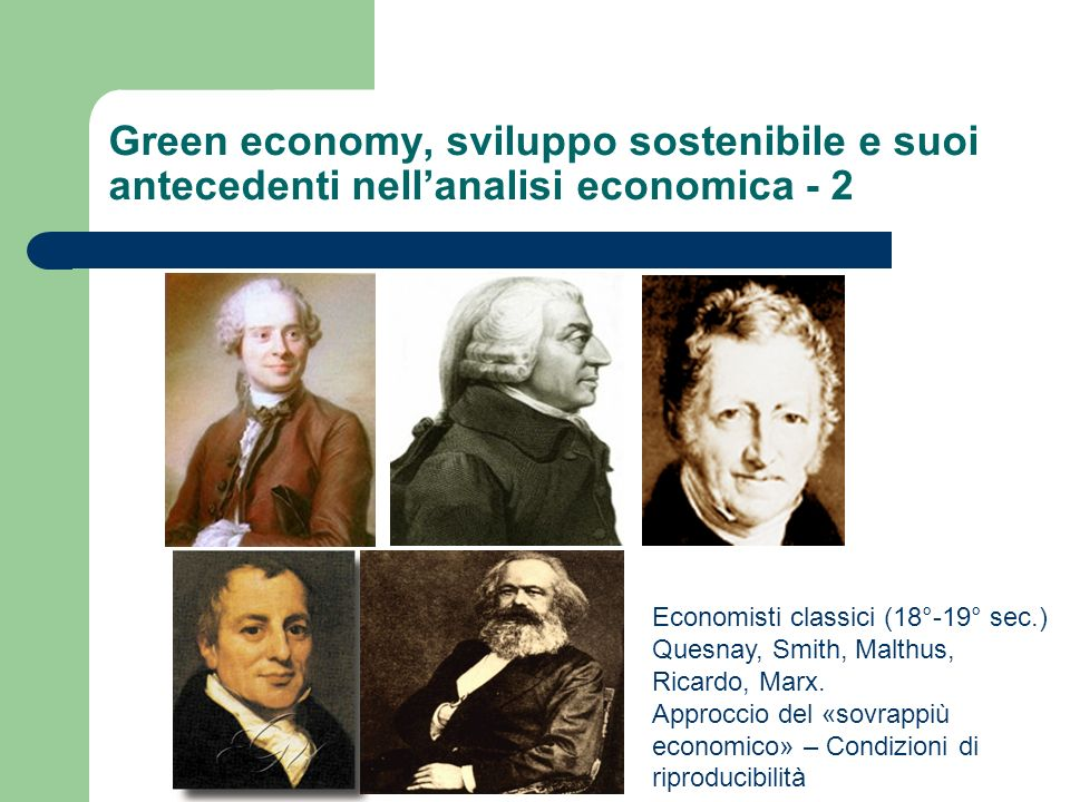 Green economy, sviluppo sostenibile e suoi antecedenti nell'analisi economica - 2