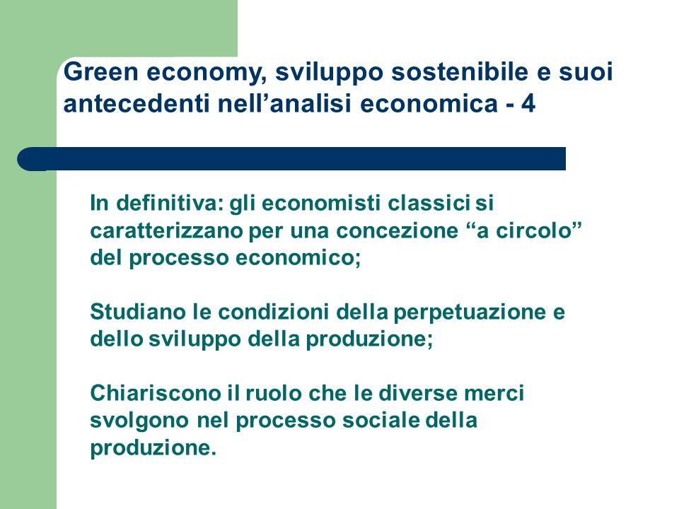 Green economy, sviluppo sostenibile e suoi antecedenti nell'analisi economica - 4