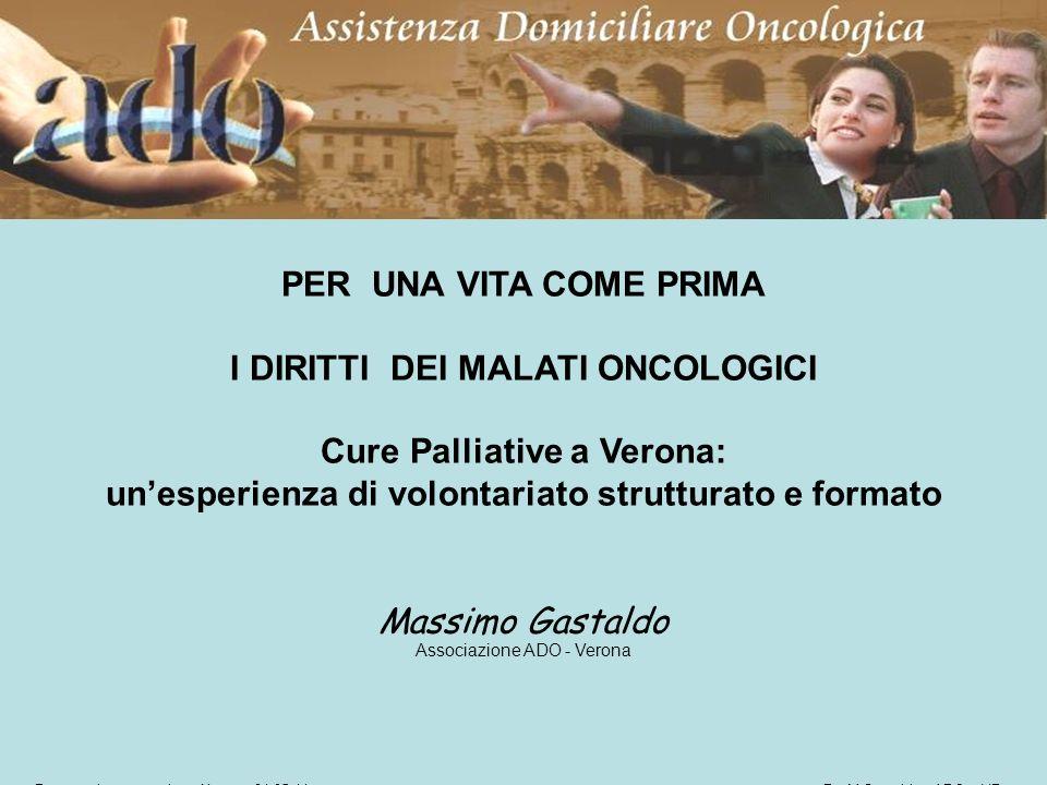 I DIRITTI DEI MALATI ONCOLOGICI Cure Palliative a Verona: