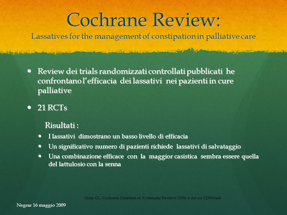 Cochrane Review: Lassatives for the management of constipation in palliative care
