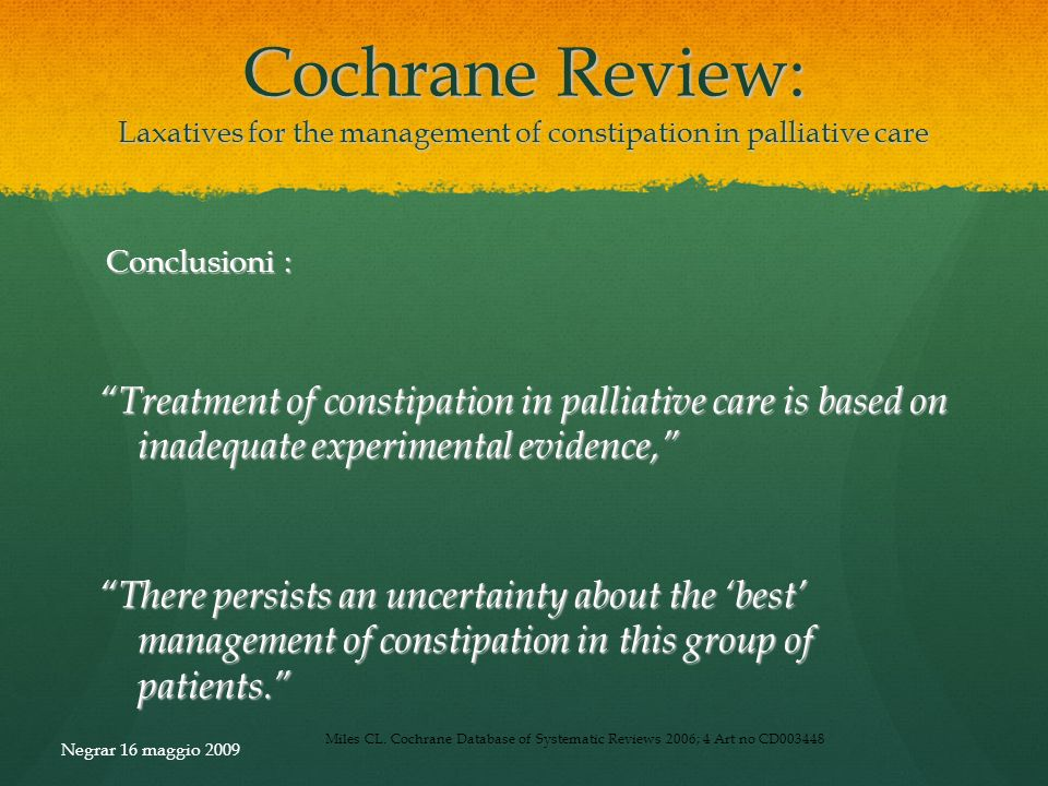 Cochrane Review: Laxatives for the management of constipation in palliative care