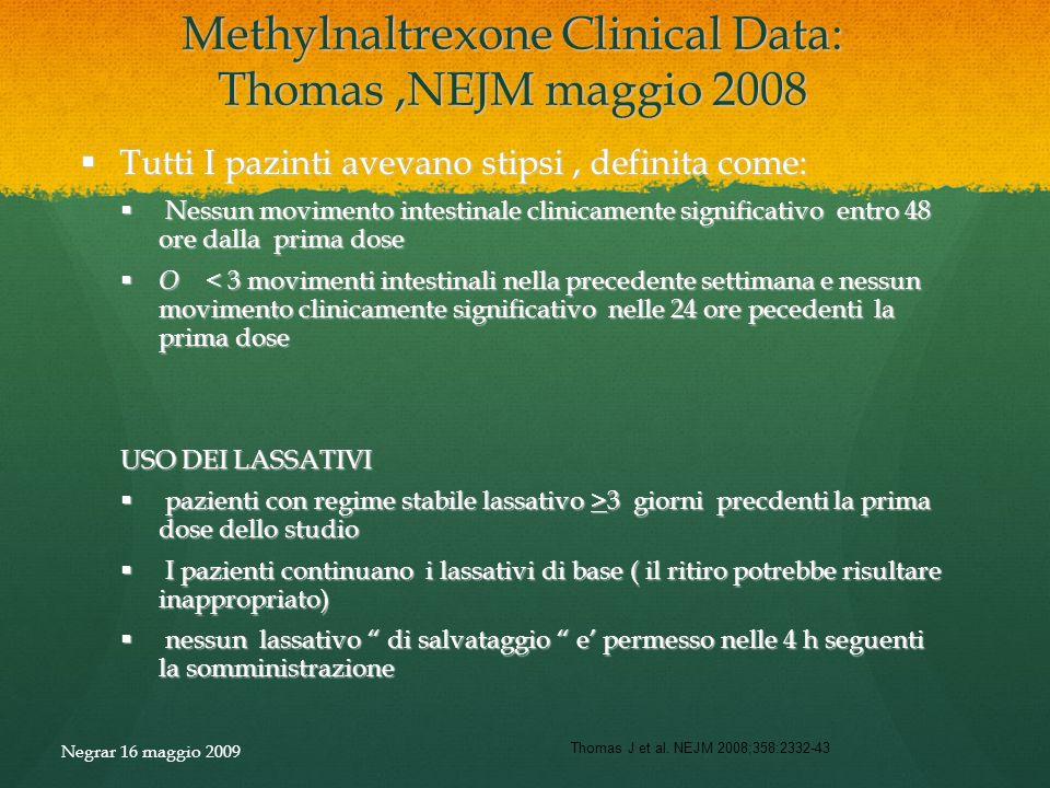Methylnaltrexone Clinical Data: Thomas ,NEJM maggio 2008