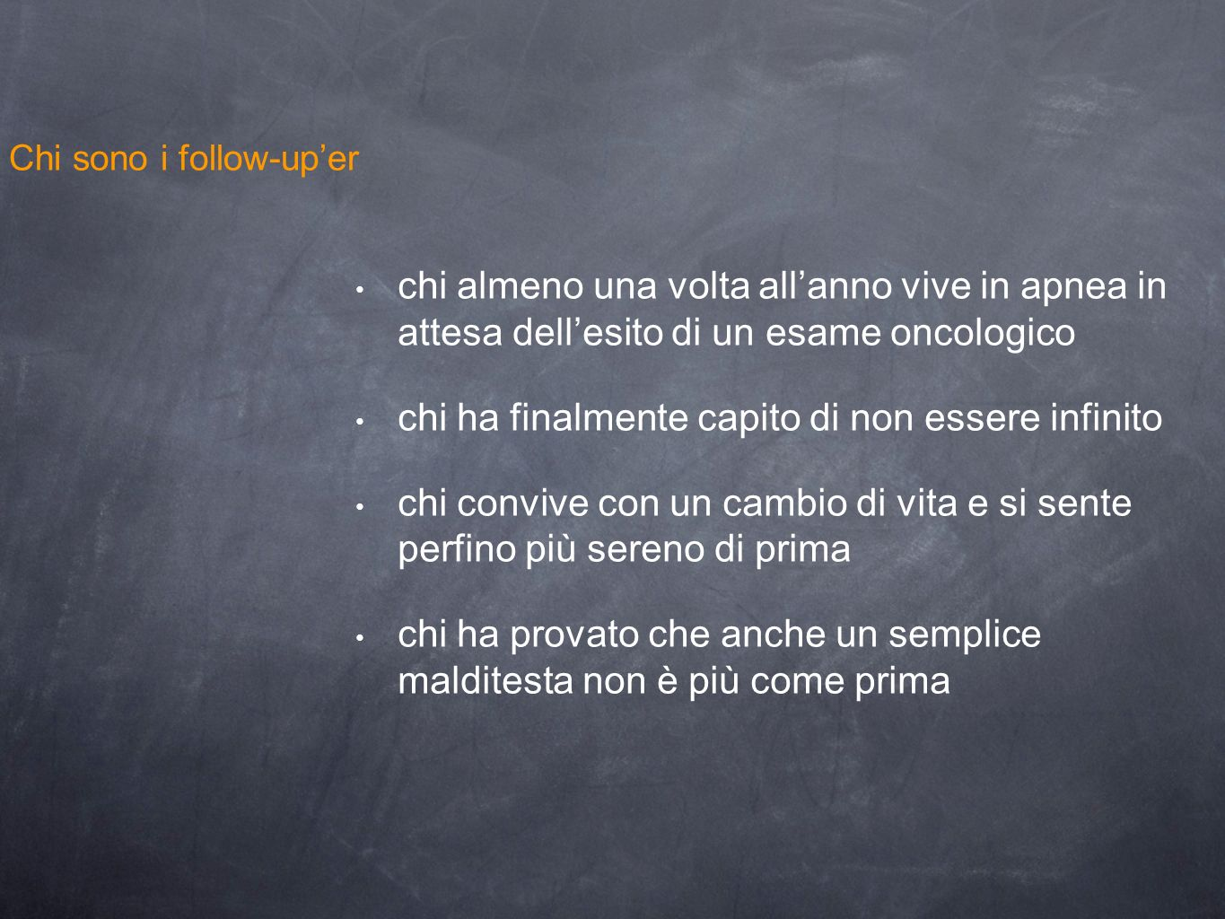 Chi sono i follow-up'er