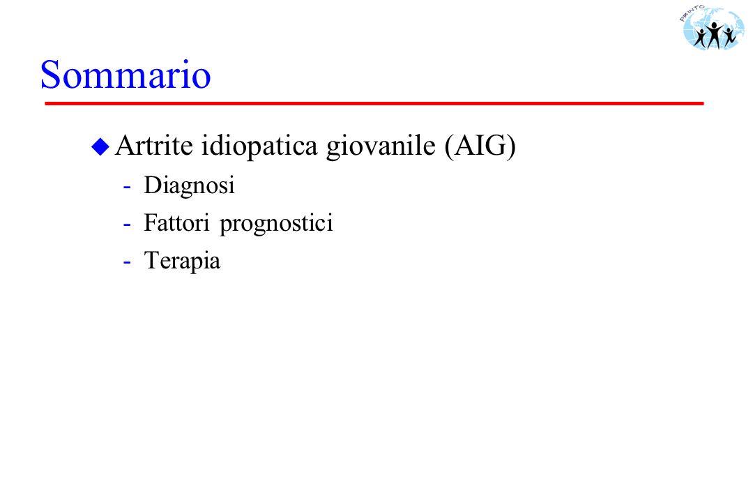 Sommario Artrite idiopatica giovanile (AIG) Diagnosi