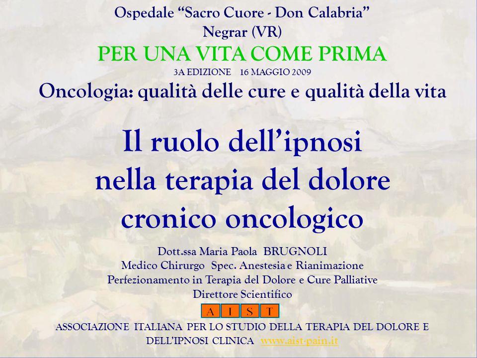 Il ruolo dell'ipnosi nella terapia del dolore cronico oncologico