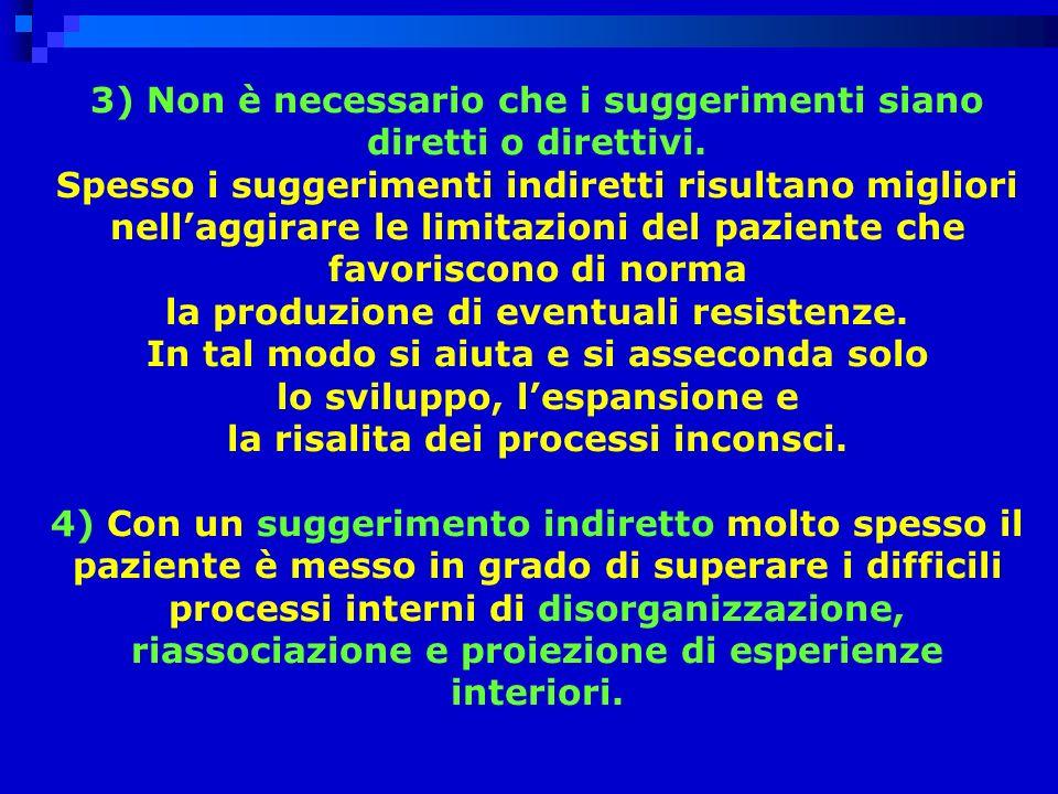 3) Non è necessario che i suggerimenti siano diretti o direttivi.