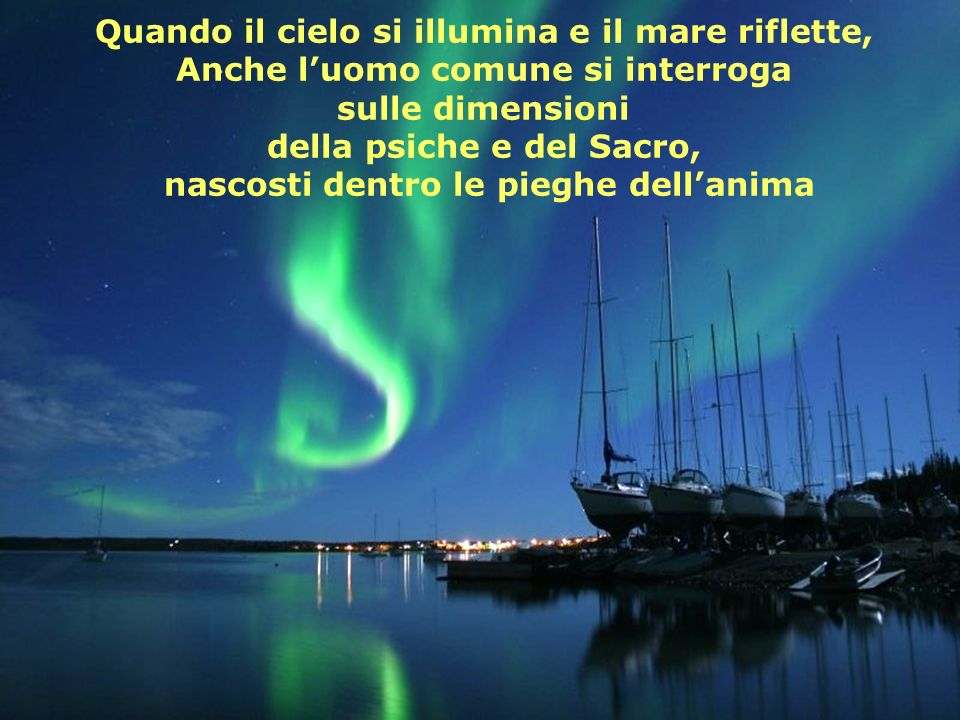 Quando il cielo si illumina e il mare riflette,