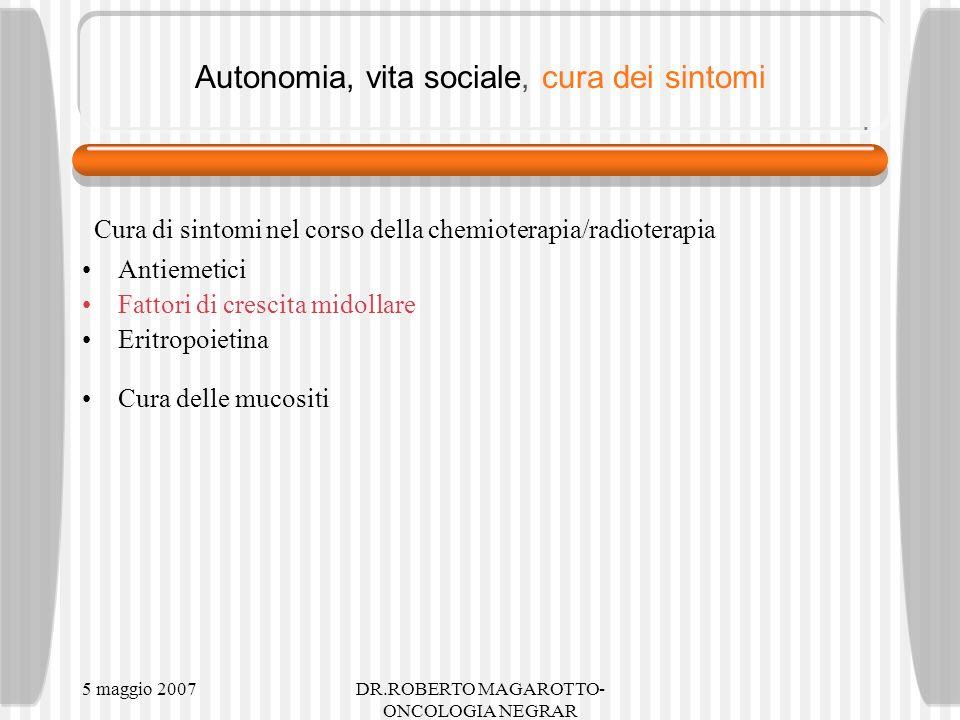Autonomia, vita sociale, cura dei sintomi