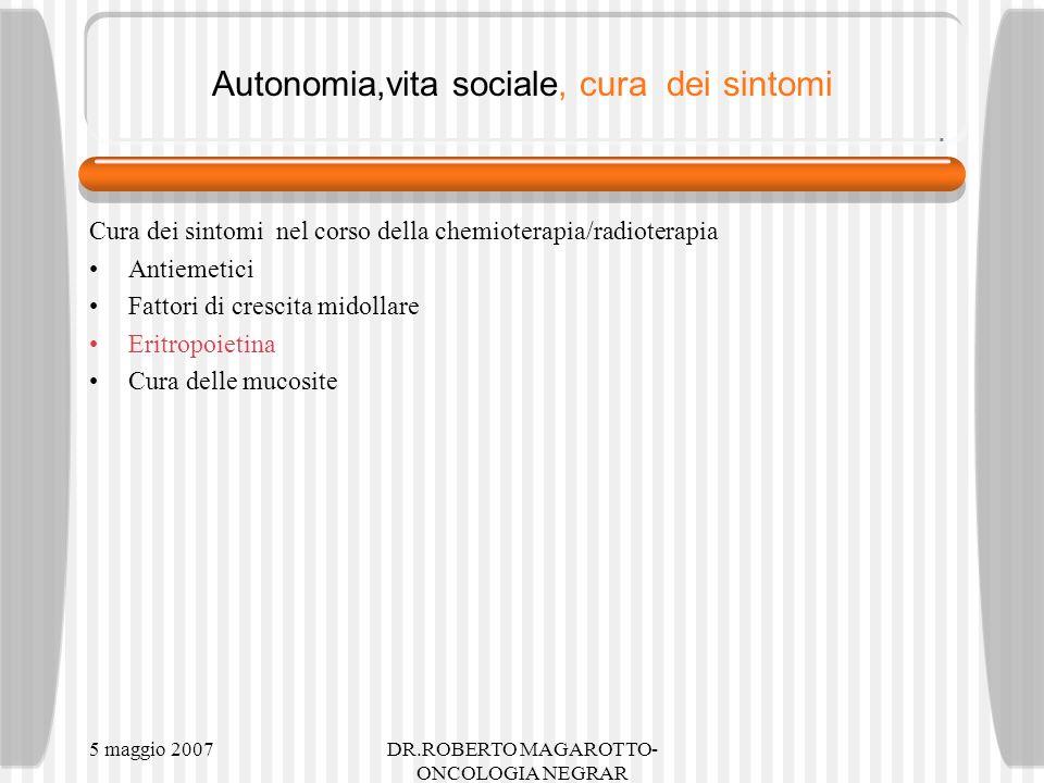 Autonomia,vita sociale, cura dei sintomi