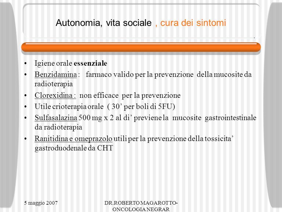 Autonomia, vita sociale , cura dei sintomi