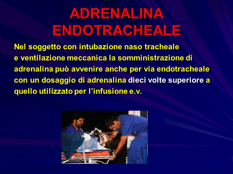 ADRENALINA ENDOTRACHEALE