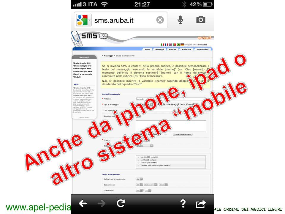 Anche da iphone, ipad o altro sistema mobile