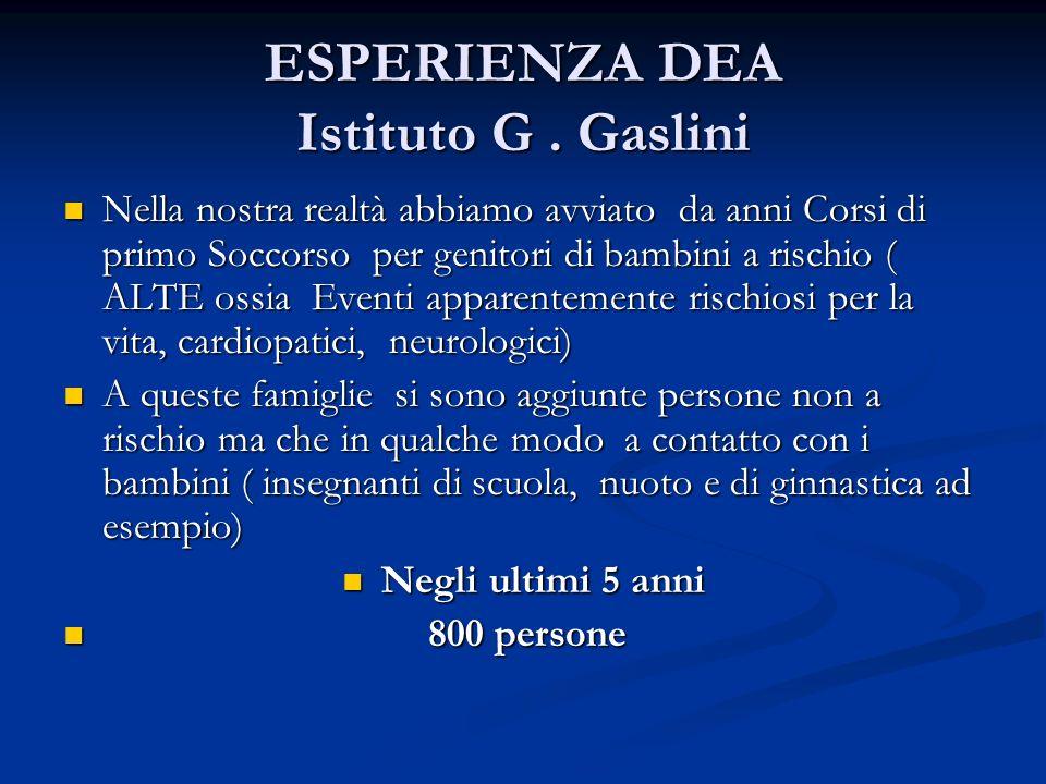 ESPERIENZA DEA Istituto G . Gaslini