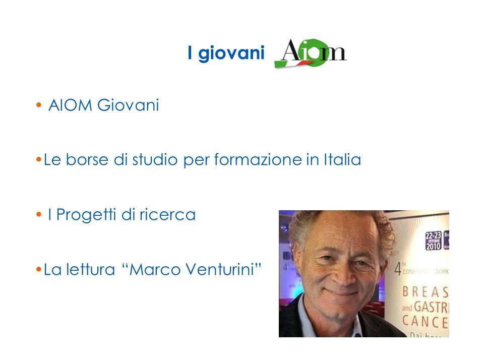 I giovani AIOM Giovani Le borse di studio per formazione in Italia
