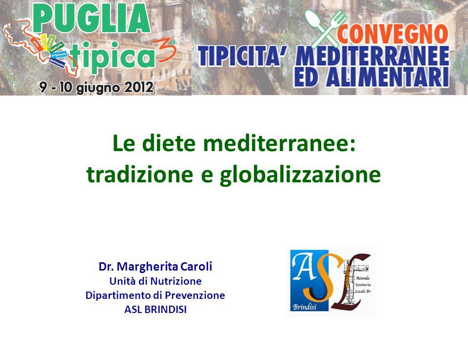 Le diete mediterranee: tradizione e globalizzazione
