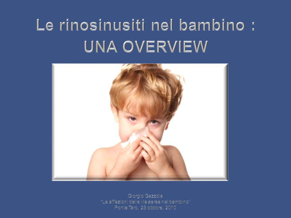 Le rinosinusiti nel bambino : UNA OVERVIEW